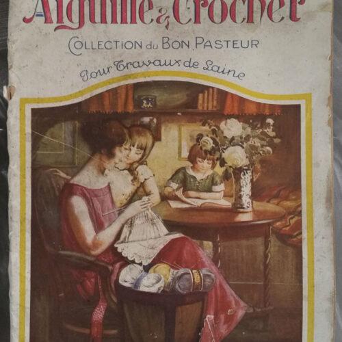 ANCIENNE REVUE AIGUILLE ET CROCHET