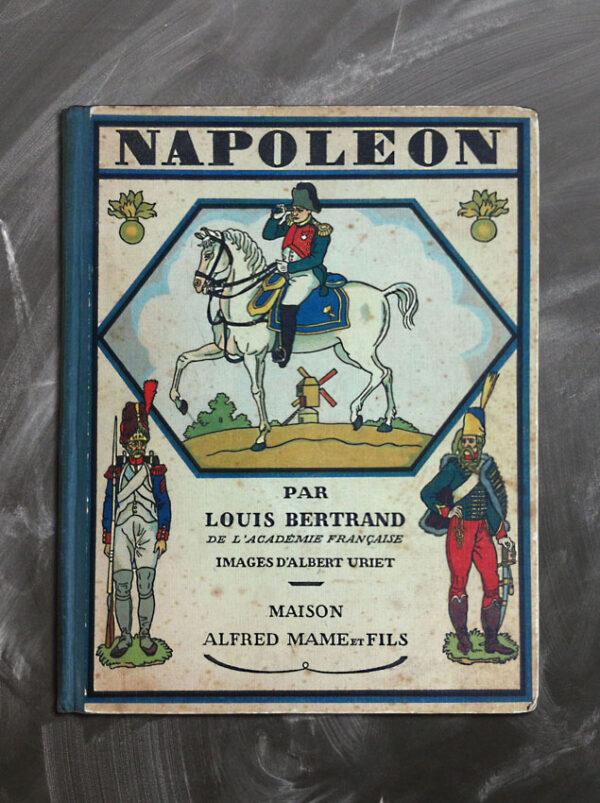 HISTOIRE DE NAPOLÉON DE LOUIS BERTRAND